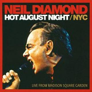 Neil Diamond – Hot August Night / NYC [Live From Madison Square Garden] – DVD